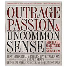 Outrage, Passion, Uncommon Sense, 2005