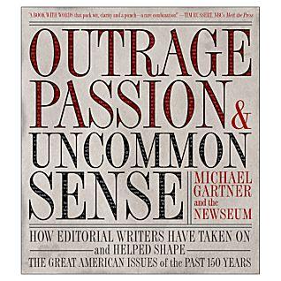 Outrage, Passion, Uncommon Sense