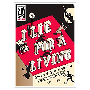 I Lie for a Living: Greatest Spies of All Time
