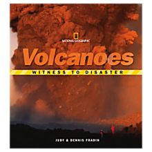 Witness to Disaster: Volcanoes, 2007