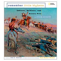 Remember Little Bighorn, Ages 10 and Up