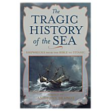 Tragic History of the Sea - Hardcover