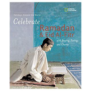 Celebrate Ramadan & Eid Al-Fitr - Hardcover