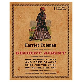 Harriet Tubman, Secret Agent - Hardcover
