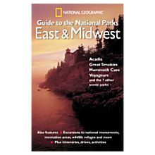 Regional Guide to National Parks: East & Midwest