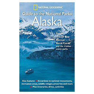 Regional Guide to National Parks: Alaska