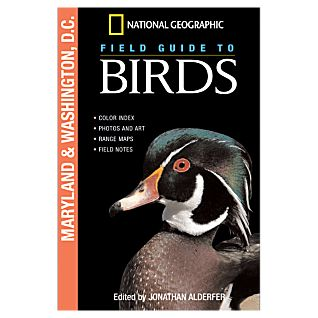 National Geographic Field Guide to Birds: Maryland & Washington, DC
