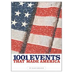1001 Events That Made America - Softcover