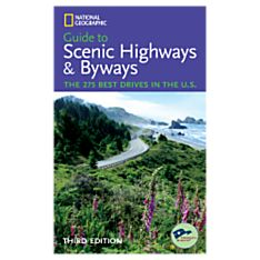 National Geographic Guide to Scenic Highways and Byways, 3rd edition - Softcover