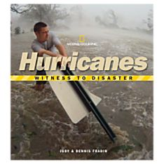 Witness to Disaster: Hurricanes, 2007