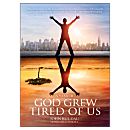 God Grew Tired of Us - Softcover