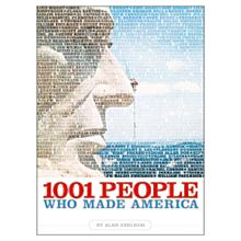 1001 People Who Made America - Softcover