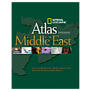 National Geographic Atlas of the Middle East, 2nd Edition