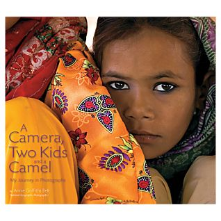 A Camera, Two Kids, and a Camel: My Journey in Photographs