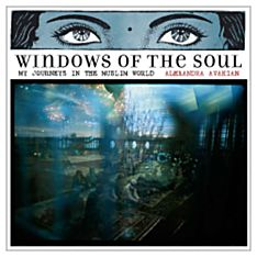 Windows of the Soul, 2008