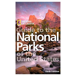 National Geographic Guide to the National Parks of the U.S., 6th edition