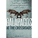 Galapagos at the Crossroads