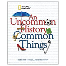 An Uncommon History of Common Things, 2009