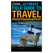 Ultimate Field Guide to Travel Photography