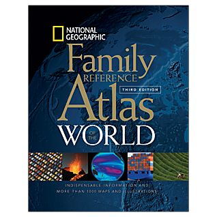 National Geographic Family Reference Atlas of the World, 3rd Edition
