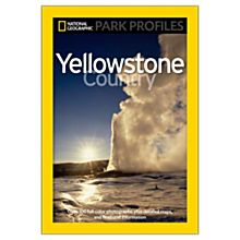 Park Profiles: Yellowstone Country, 2010