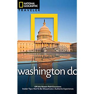 photo: National Geographic Traveler Washington, D.C.