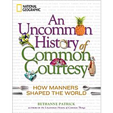 An Uncommon History of Common Courtesy, 2011