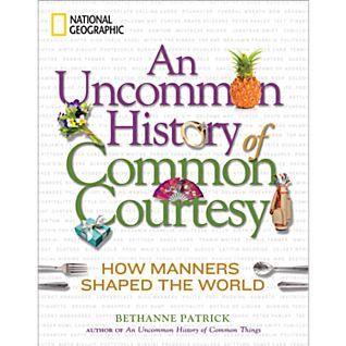 View An Uncommon History of Common Courtesy image