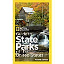 National Geographic Guide to State Parks of the U.S., 4th Edition