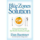 The Blue Zones Solution - Hardcover