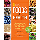 National Geographic Foods For Health