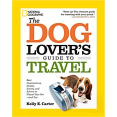 The Dog Lover's Guide to Travel - 9781426212765