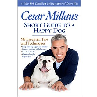 Cesar Millan's Short Guide to a Happy Dog Softcover