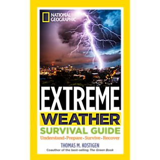 National Geographic Extreme Weather Survival Guide