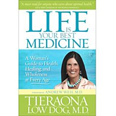 Life Is your Best Medicine - Softcover, 2014