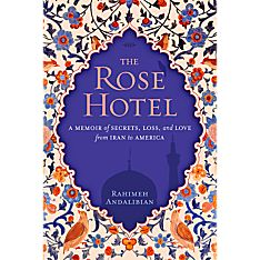 The Rose Hotel - Hardcover