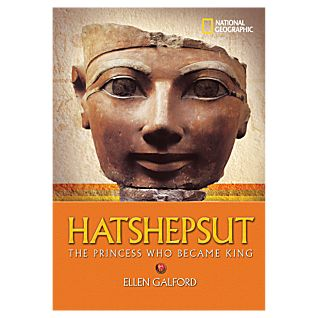 Hatshepsut: The Princess Who Became King - Softcover