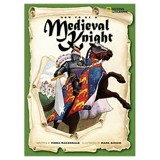 How to Be a Medieval Knight - Softcover