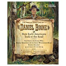 The Trailblazing Life of Daniel Boone