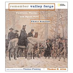 Remember Valley Forge, Ages 10 and Up