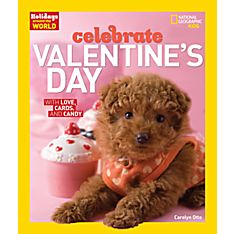Celebrate Valentine's Day - Hardcover, Ages 10 and Up