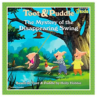 Toot & Puddle: The Mystery of the Disappearing Swing