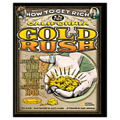 How to Get Rich in the California Gold Rush, 2008