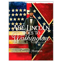 Abe Lincoln Goes to Washington - Softcover