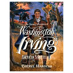 The Literary Adventures of Washington Irving, Ages 7 and Up