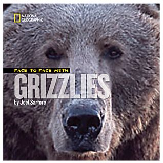 Face to Face with Grizzlies - Softcover