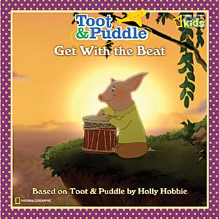Toot & Puddle: Get with the Beat