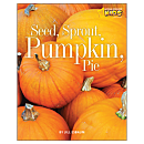 Seed, Sprout, Pumpkin, Pie