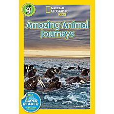 Readers: Great Migrations: Amazing Animal Journeys, 2010