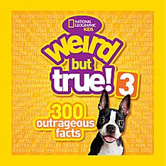 Weird But True 3, Ages 6 and Up